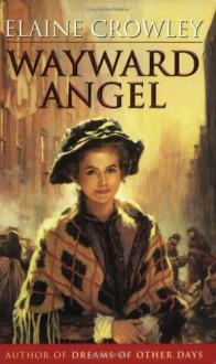 Wayward Angel - Elaine Crowley