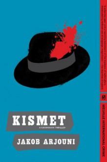 Kismet - Jakob Arjouni, Anthea Bell