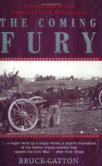The Coming Fury - Bruce Catton, E.B. Long