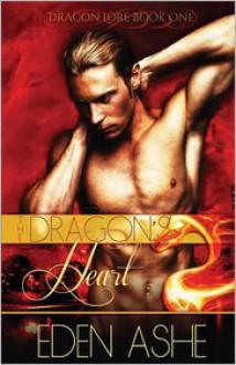 The Dragon's Heart - Eden Ashe