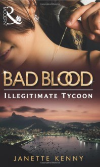 The Illegitimate Tycoon - Janette Kenny