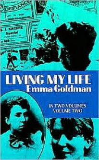 Living My Life, Vol. 2 - Emma Goldman