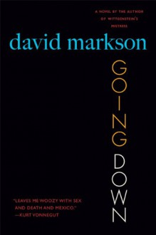 Going Down - David Markson
