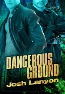 Dangerous Ground - Josh Lanyon