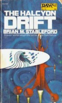 Halcyon Drift - Brian M. Stableford