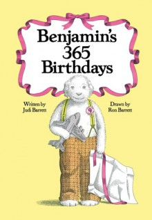 Benjamin's 365 Birthdays - Judi Barrett, Ron Barrett