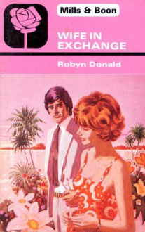 Wife in Exchange - Robyn Donald