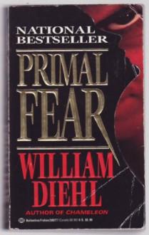 Primal Fear - William Diehl