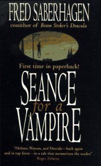 Seance for a Vampire - Fred Saberhagen