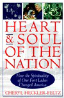 Heart and Soul of the Nation - Cheryl Heckler-Feltz