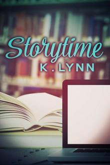 Storytime - K. Lynn