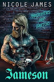 Jameson: Brothers Ink Tattoo - Nicole James