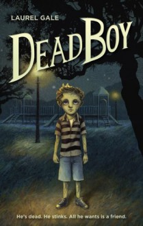 Dead Boy - Laurel Gale