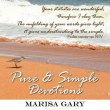 Pure and Simple Devotions - Marisa Gary