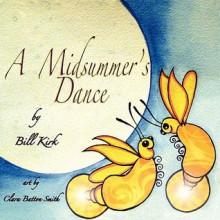 A Midsummer's Dance - Bill Kirk, Clara Batton Smith