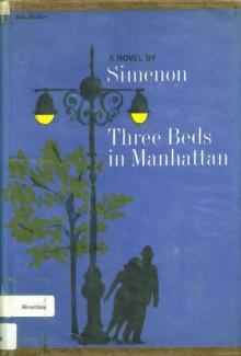 Three Beds in Manhattan - Georges Simenon