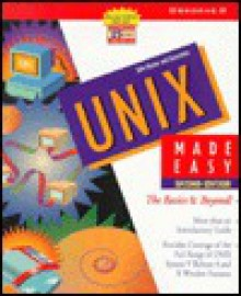 UNIX Made Easy: The Basics and Beyond - John Muster