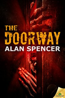 The Doorway - Alan Spencer
