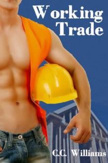 Working Trade - C.C. Williams