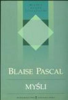 Myśli - Blaise Pascal, Tadeusz Boy-Żeleński