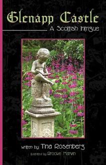 Glenapp Castle: A Scottish Intrigue - Rosenberg Tina Rosenberg
