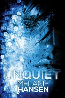Unquiet (Resilient Love) - Melanie Hansen
