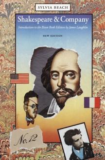 Shakespeare and Company - Sylvia Beach, James Laughlin