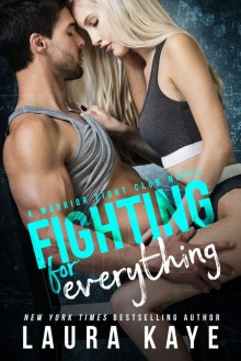 Fighting for Everything - Laura Kaye
