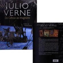 Júlio Verne - Da Ciência ao Imaginário - Philippe de La Cotardière