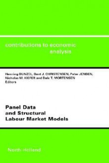 Panel Data and Structural Labour Market Models - H. Bunzel, P. Jensen, N.M. Kiefer, B.J. Christensen