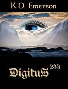 Digitus 233 (Digitus, #1) - K.D. Emerson