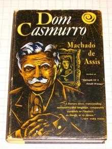 DOM CASMURRO. - Joaquim Maria. Machado de Assis