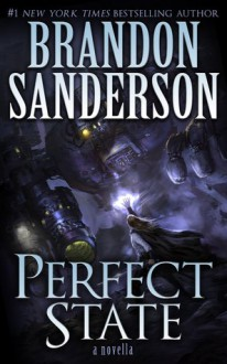 Perfect State - Brandon Sanderson