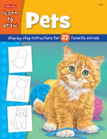 Pets: Step-by-step instructions for 23 favorite animals - Walter Foster Publishing, Peter Mueller (Illustrator), Peter Mueller