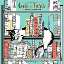 Cats in Paris: A Magical Coloring Book - Won-Sun Jang