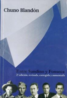 Entre Sandino y Fonseca - Chuno Blandon