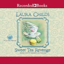 Sweet Tea Revenge - Laura Childs, Barbara McCulloh, Recorded Books