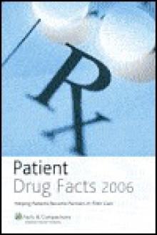 Patient Drug Facts 2006 - Timothy R Covington
