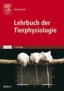 Lehrbuch Der Tierphysiologie (Sav Biologie) (German Edition) - Heinz Penzlin, Ramm