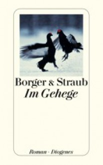 Im Gehege - Martina Borger, Maria Elisabeth Straub