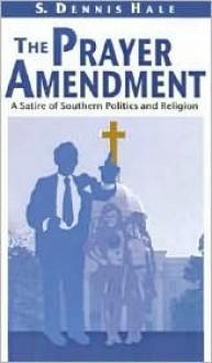 Prayer Amendment - Dennis Hale