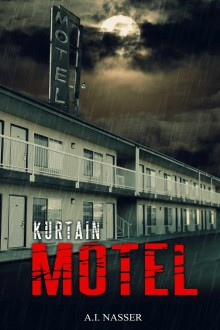 Kurtain Motel (The Sin Series Book 1) - Scare Street,Emma Salam, Ron; Ripley,M.A. Nasser Hajibagheri