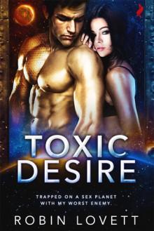 Toxic Desire - Robin Lovett