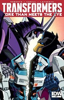 Transformers: More Than Meets the Eye (2011-) #47 - Brendan Cahill, Alex Milne, James Lamar Roberts