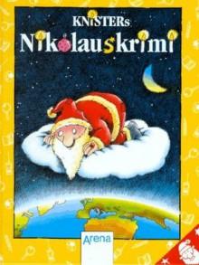 Knisters Nikolauskrimi - Ralf Butschkow
