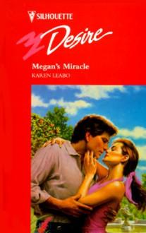 Megan's Miracle - Karen Leabo