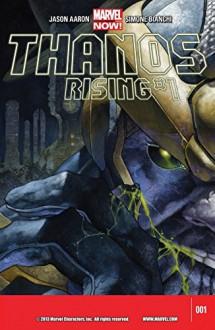 Thanos Rising #1 (of 5) - Jason Aaron, Simone Bianchi, Simone Peruzzi, Clayton Cowles