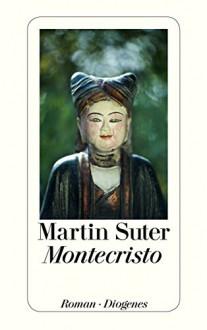 Montecristo - Martin Suter