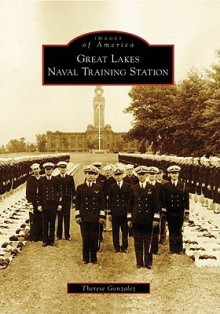 Great Lakes Naval Training Station - Therese Gonzalez