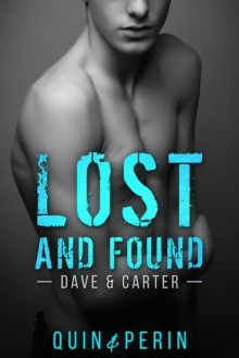 Lost and Found (Dave&Carter) - Quin Perin